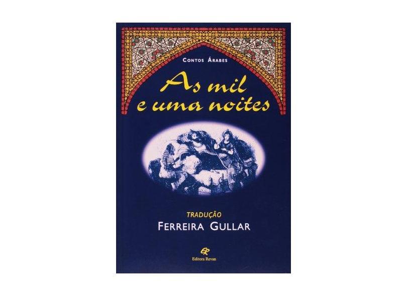 As Mil e uma Noites - Contos Árabes - Editora Revan - 9788571061910
