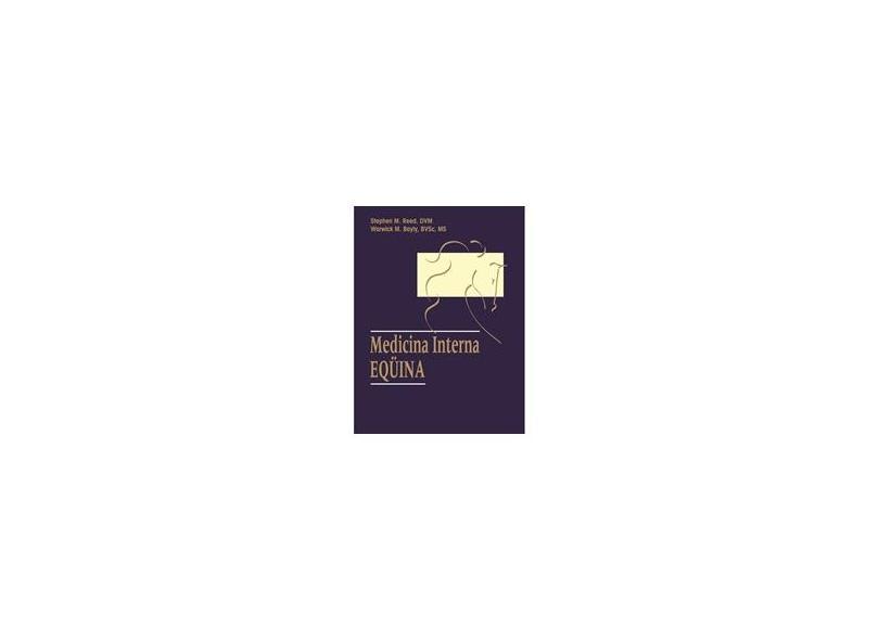 Medicina Interna Equina - Reed - 9788527705813