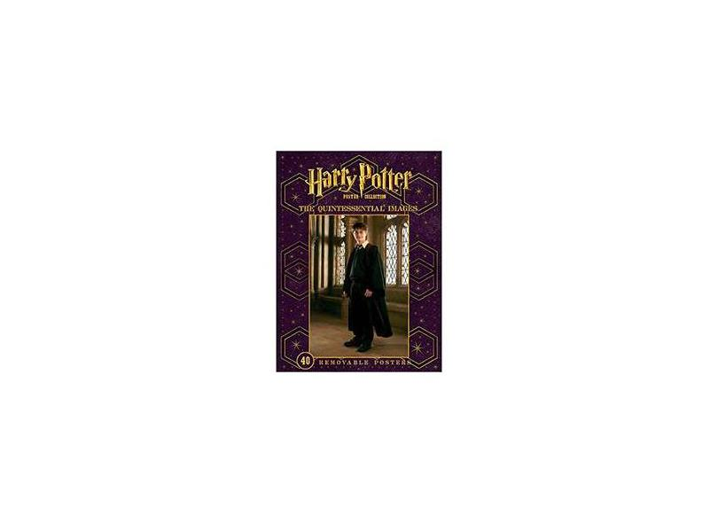 Harry Potter Poster Collection: The Quintessential Images - Warner Bros - 9781608871421