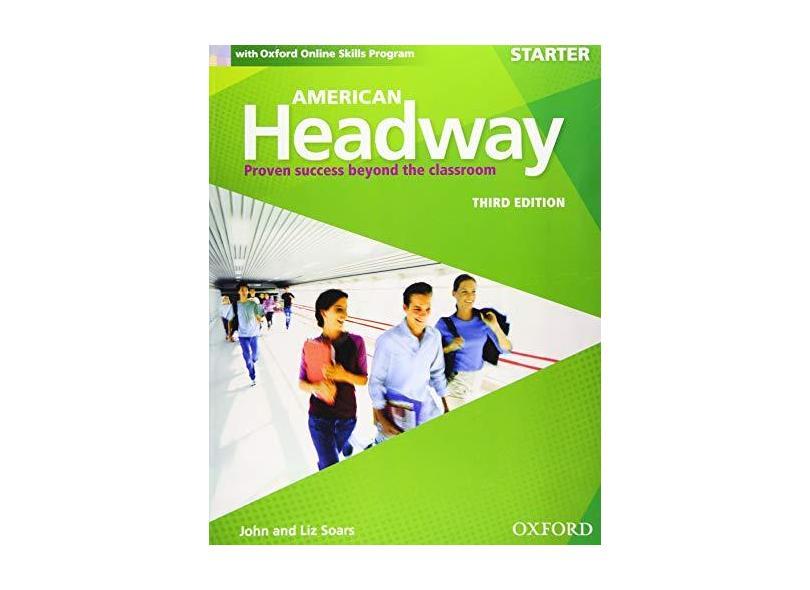 American Headway - Starter - Student Book With Online Skills - John Soars; Liz Soars - 9780194725422