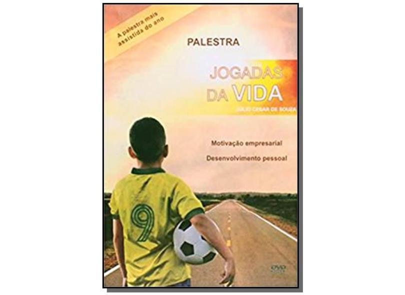 Jogadas Da Vida - Julio Cesar De Souza - 9788576552154