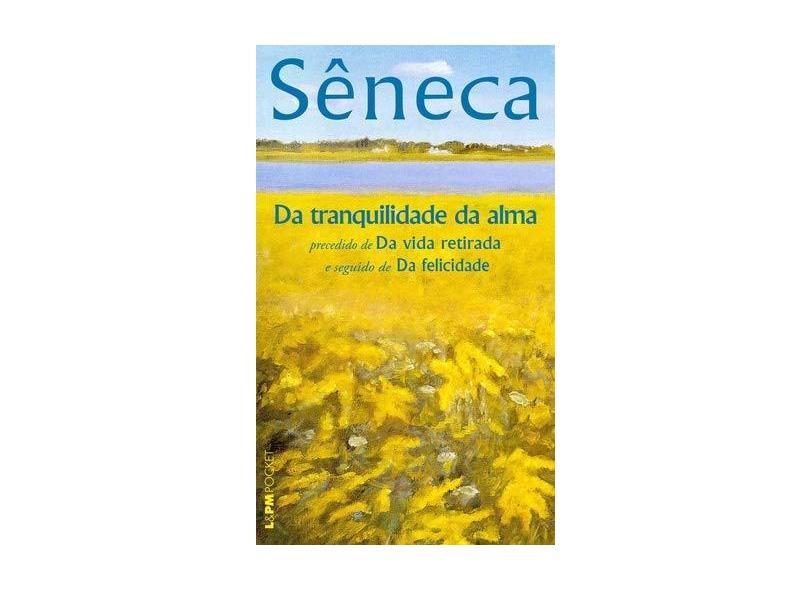 Da Tranquilidade da Alma - Seneca - 9788525417541