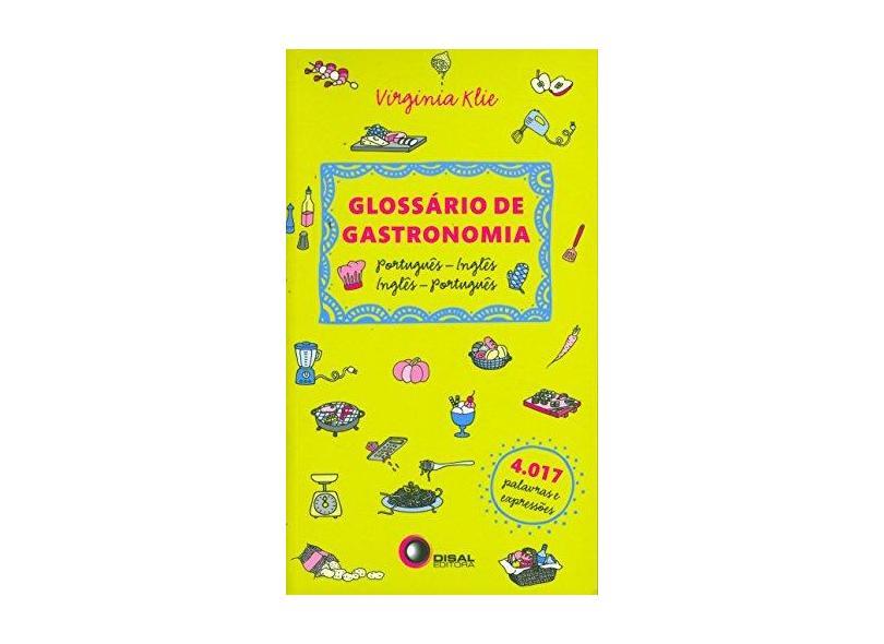 Glossário de Gastronomia: Portugues-Inglês e Inglês-Português - Virginia Klie - 9788578440497