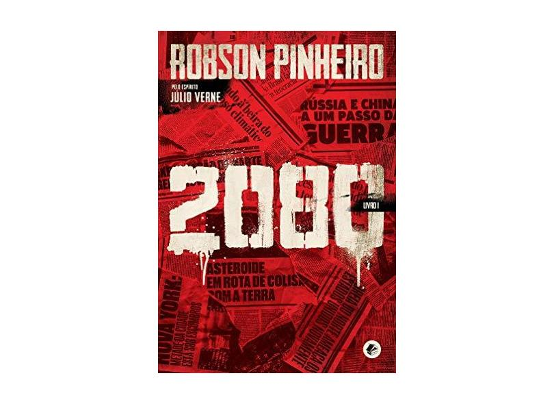 2080 - Livro I - Pinheiro, Robson - 9788599818640