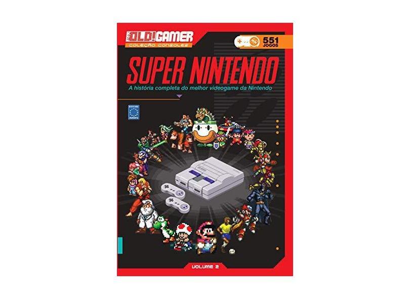 Dossiê Old! Gamer. Super Nintendo - Vários Autores - 9788579603488