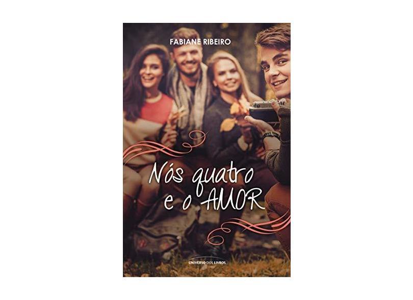 Nós Quatro e o Amor - Caixa - Fabiane Ribeiro - 9788579309946
