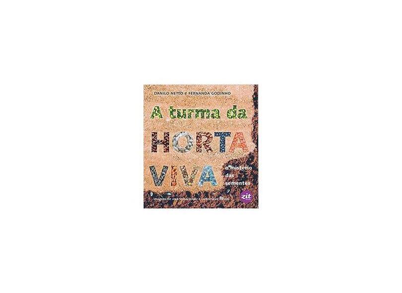 """A Turma Da Horta Viva - """"netto, Danilo"""" - 9788579330445"""