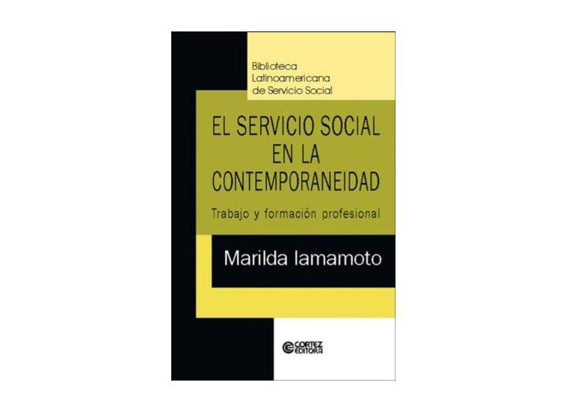 El Servicio Social En La Contemporaneidad. Trabajo Y Formación Profesional - Capa Comum - 9788524908644