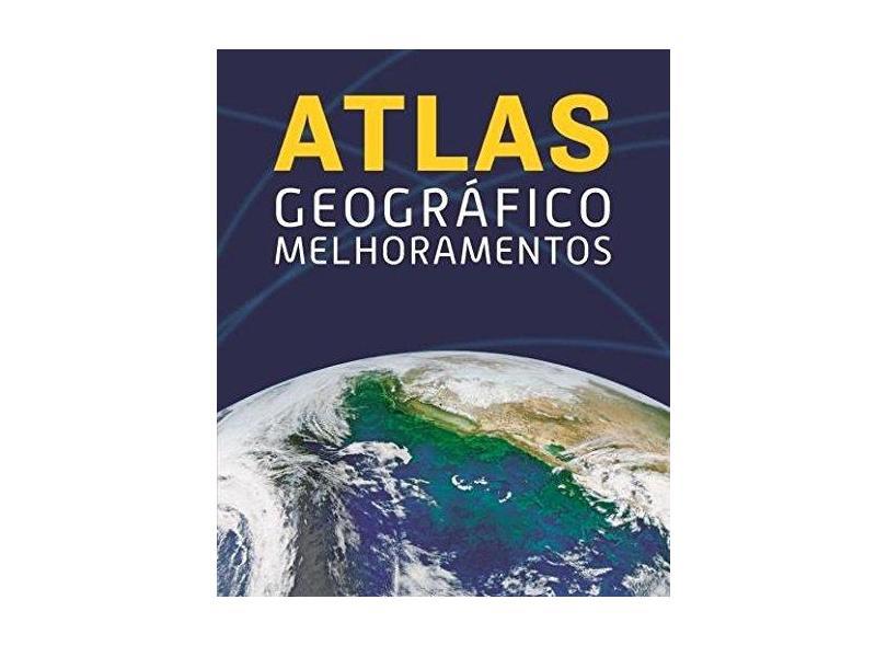 Atlas Geográfico Melhoramentos - Editora Melhoramentos - 9788506082065