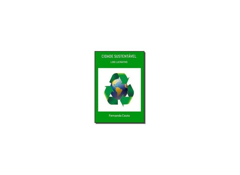 Cidade Sustentável - Fernando Couto - 9788591396108