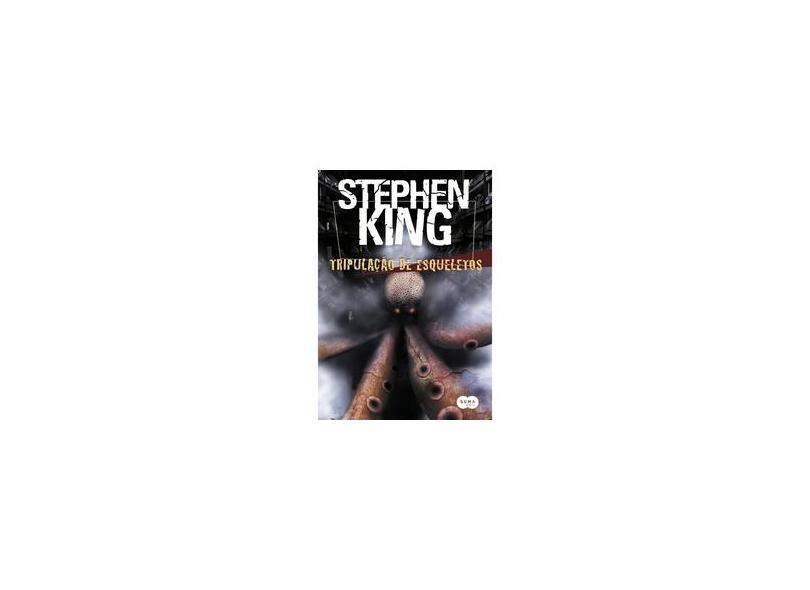 Tripulação de Esqueletos - King, Stephen - 9788560280926