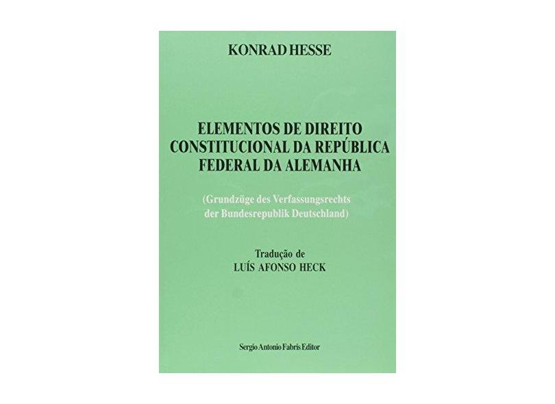 Elementos De Direito Constitucional Da Republica Federal Da Alemanha - Konrad Hesse - 9788588278059