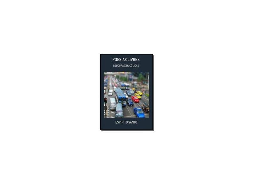 Poesias Livres - Vários Autores - 9788567996356