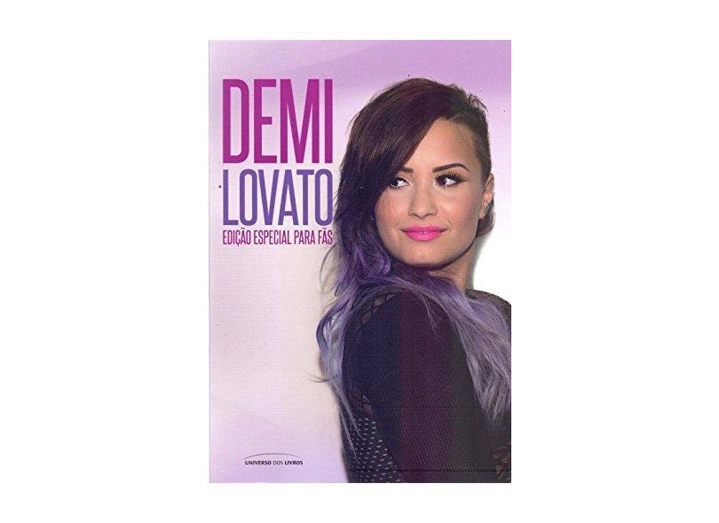 Demi Lovato - Edição Especial Para Fãs - Dalpino, Cintia - 9788579308253