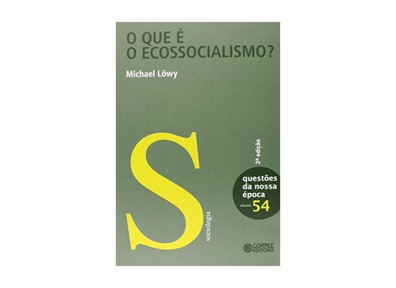 O que É o Ecossocialismo? - Capa Comum - 9788524922091