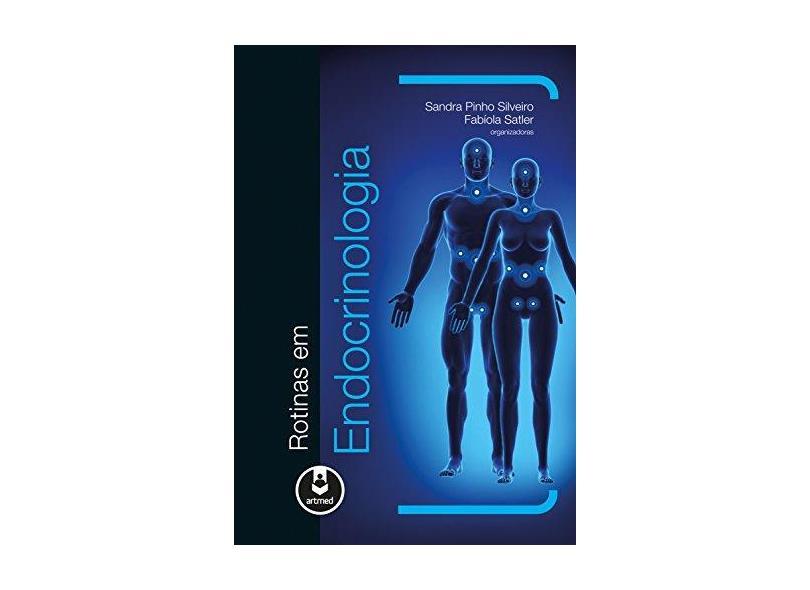Rotinas Em Endocrinologia - Capa Comum - 9788582712337