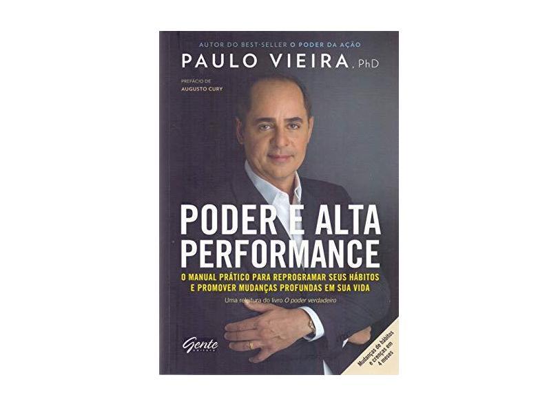 Poder e Alta Performance - Vieira, Paulo - 9788545201441