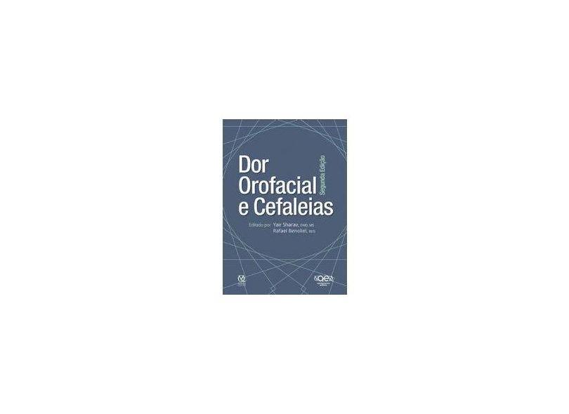 Dor Orofacial e Cefaleias - Yair Sharav - 9788578890889