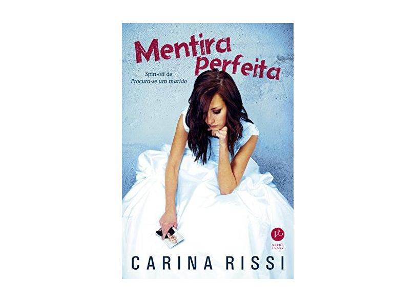 Mentira Perfeita - Carina Rissi - 9788576864585