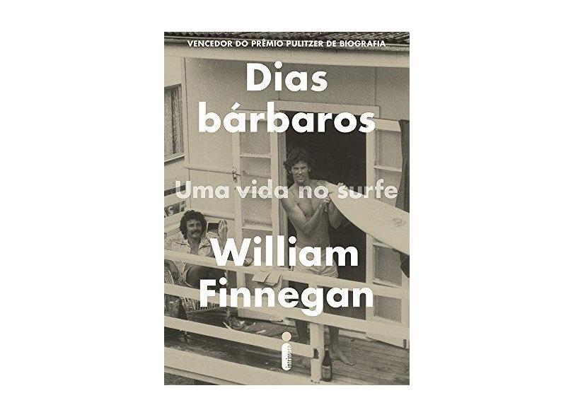 Dias Bárbaros - Finnegan, William - 9788551001479