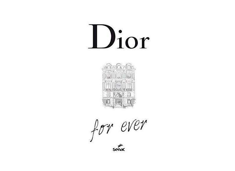Dior For Ever - Örmen, Catherine - 9788539607334
