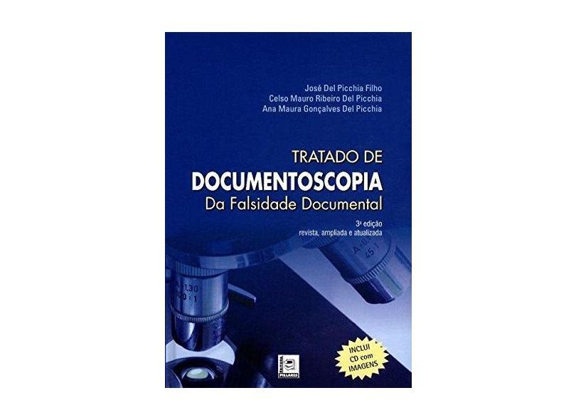 Tratado de Documentoscopia da Falsidade Documental - José  Del Picchia Filho - 9788581830483