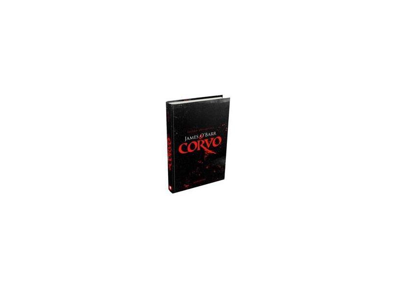O Corvo - Edição Definitiva - O'Barr,James - 9788594541185