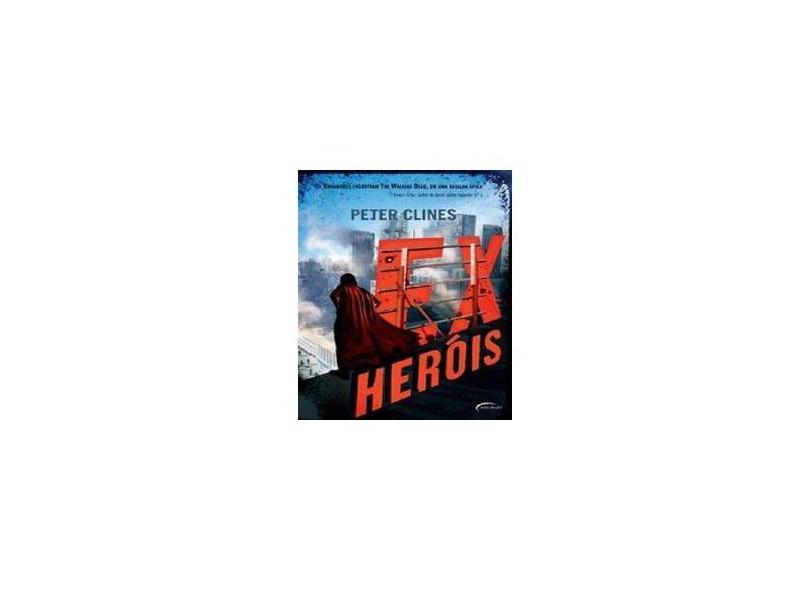 Ex-Heróis - Peter Clines - 9788542801057