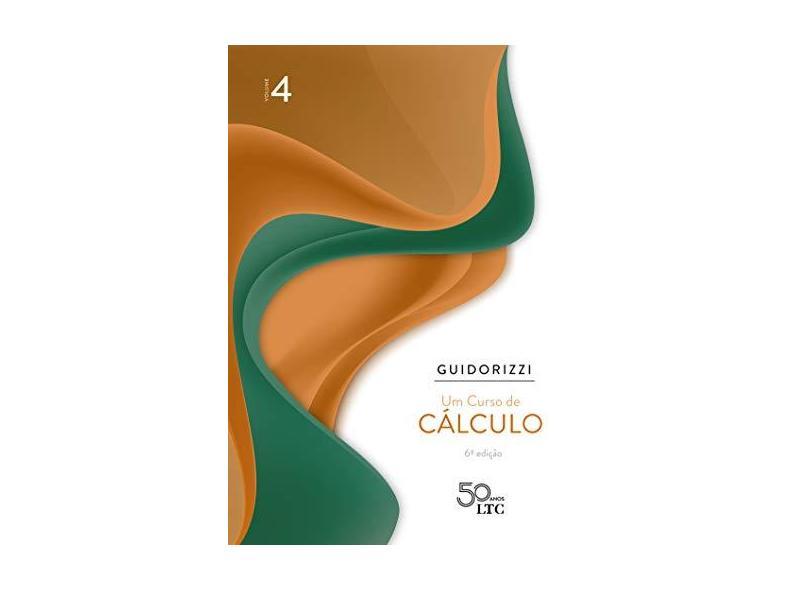 Um Curso de Cálculo - Volume 4 - Hamilton Luiz Guidorizzi - 9788521635468