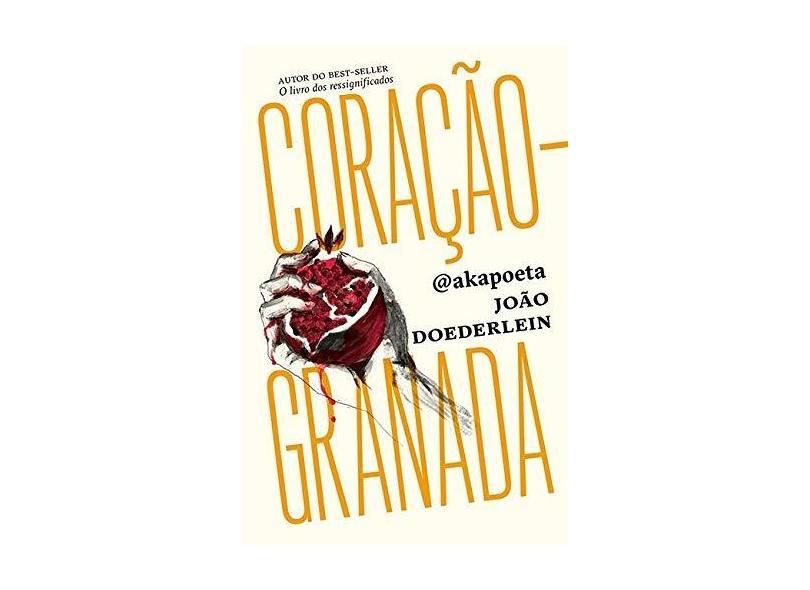 Coração-Granada - João Doederlein - 9788584391219