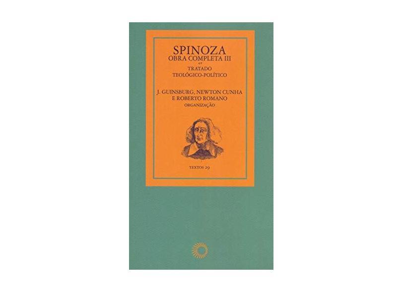 Spinoza Obra Completa 3: Tratado Teológico Político - Vários Autores - 9788527310086