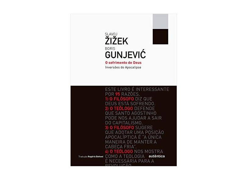 O Sofrimento de Deus - Inversões do Apocalipse - Col. Filô - Zizek, Slavoj; Gunjevic, Boris - 9788582174630