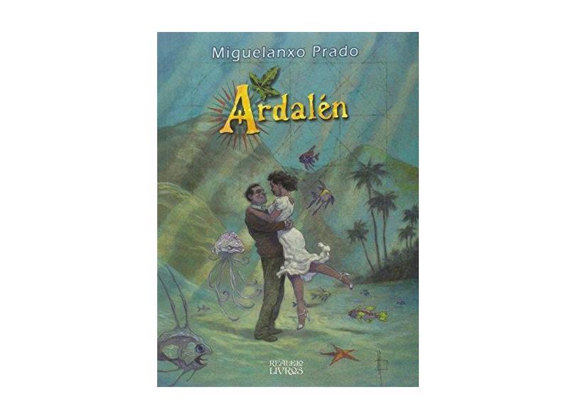 Ardalém - Prado, Miguelanxo - 9788599905784