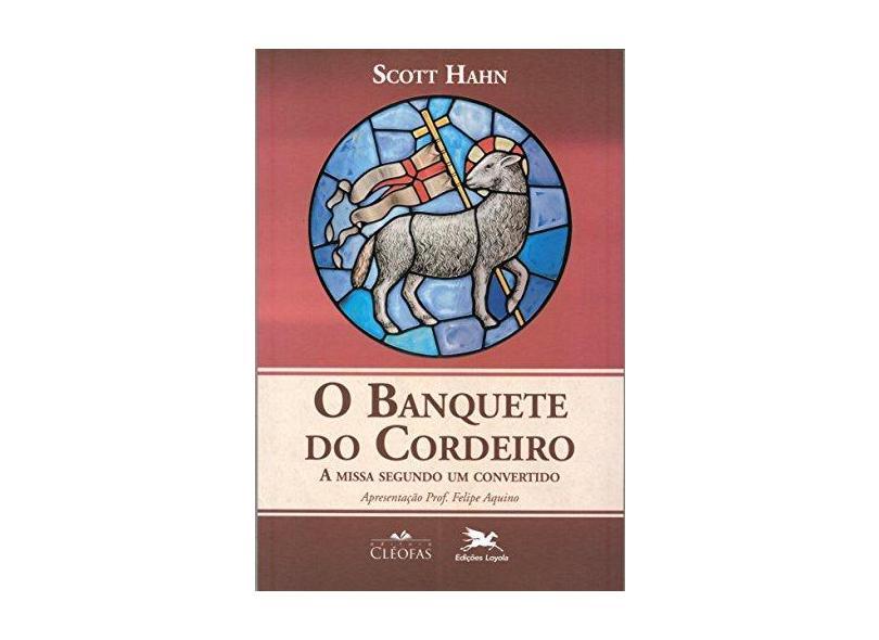 O Banquete do Cordeiro - Capa Comum - 9788588158955