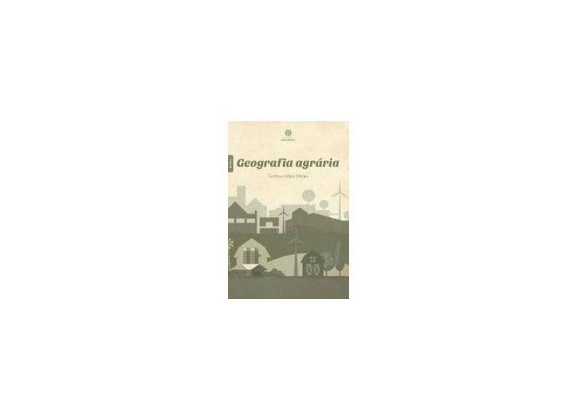 Geografia agrária - Gustavo Felipe Olesko - 9788559723748