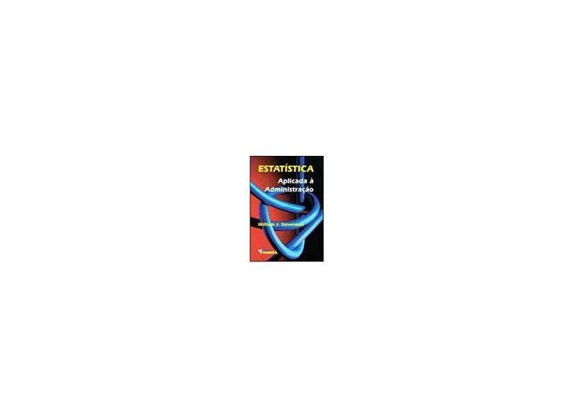 Estatística Aplicada À Administração - Stevenson, William J. - 9788529400921