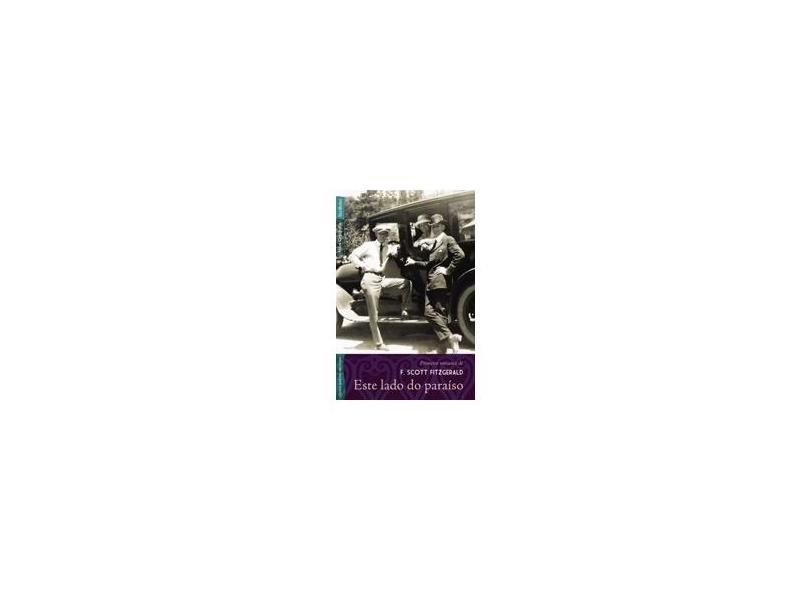 Este Lado do Paraíso - Nova Ortografia - F. Scott Fitzgerald - 9788577993017