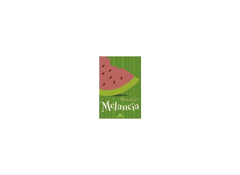 Melancia - Keyes, Marian - 9788528609165