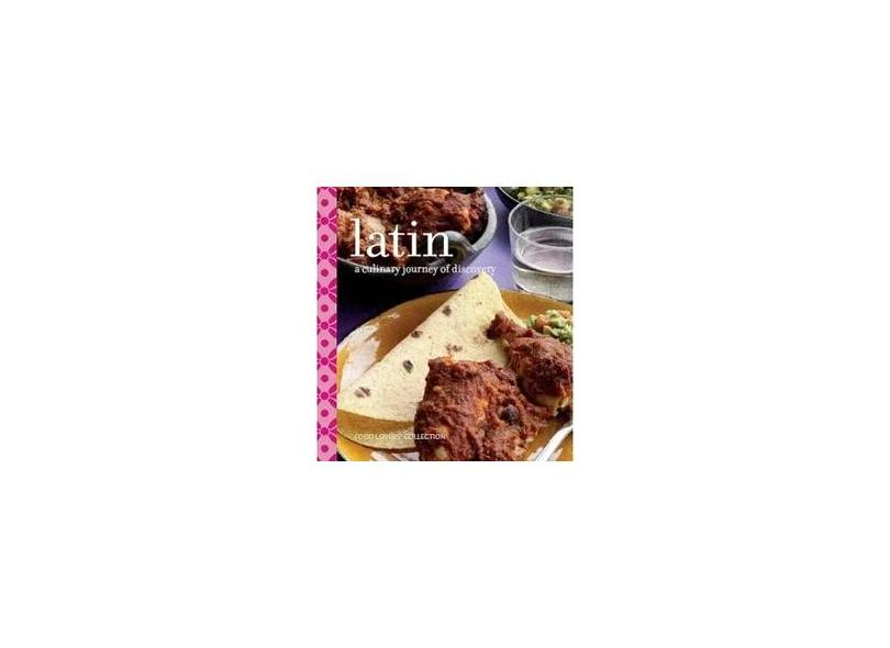 Latin - A Culinary Journey of Discovery - Luard,elisabeth - 9781405495622