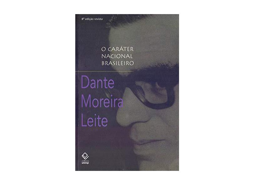 O Caráter Nacional Brasileiro - Leite Dante Moreira - 9788539306800
