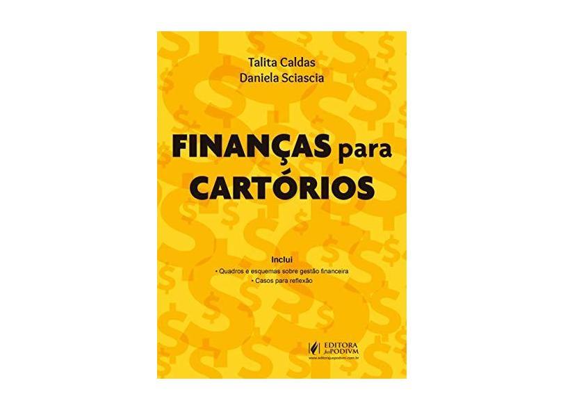 Finanças Para Cartórios - Talita Caldas - 9788544223970