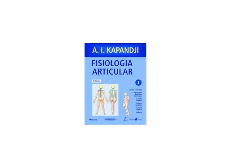 Fisiologia Articular Vol. 3 - Kapandji, I. A. - 9788530300555