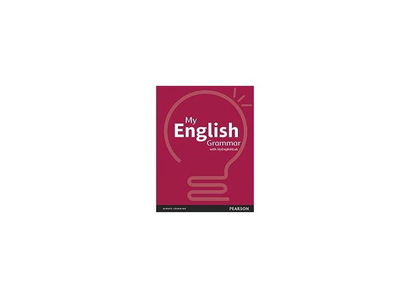 MY ENGLISH GRAMMAR with MyEnglishLab - Cravo, Allan; Cravo, Allan - 9788581437620
