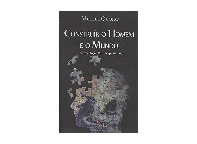 Livro Construir O Homem E O Mundo - Michel Quoist - 9788588158948