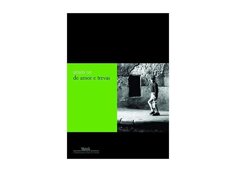 De Amor e Trevas - Oz, Amos - 9788535906479