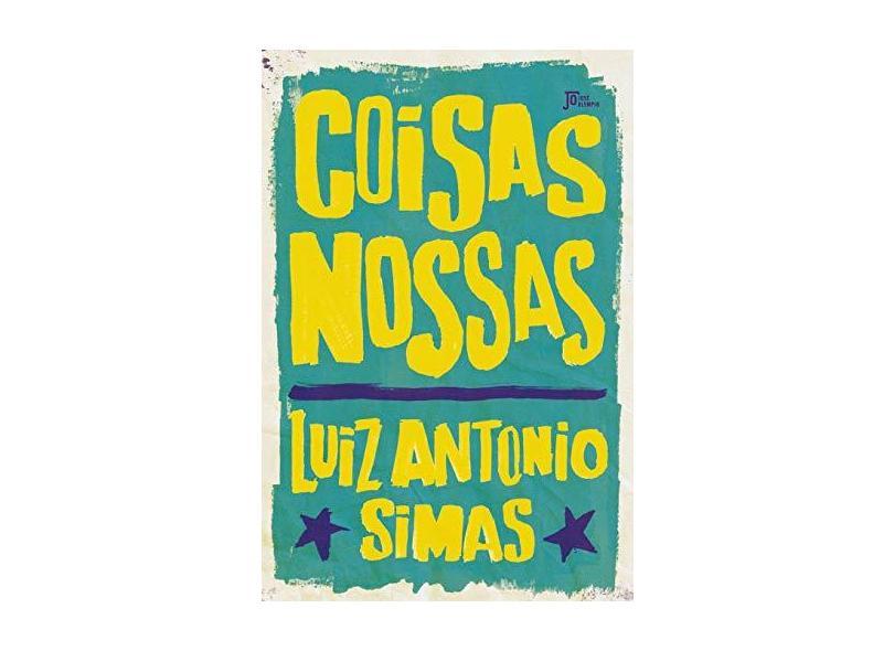 Coisas Nossas - Simas, Luiz Antônio - 9788503013321