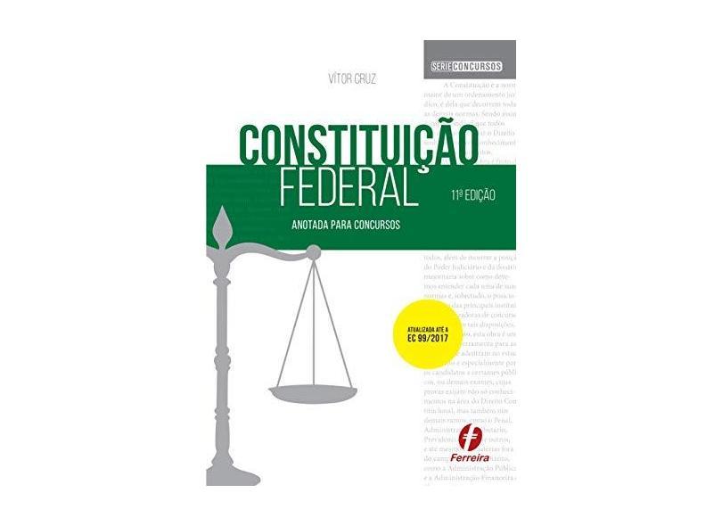 Constituição Federal Anotada Para Concursos - Vitor Cruz - 9788578423964