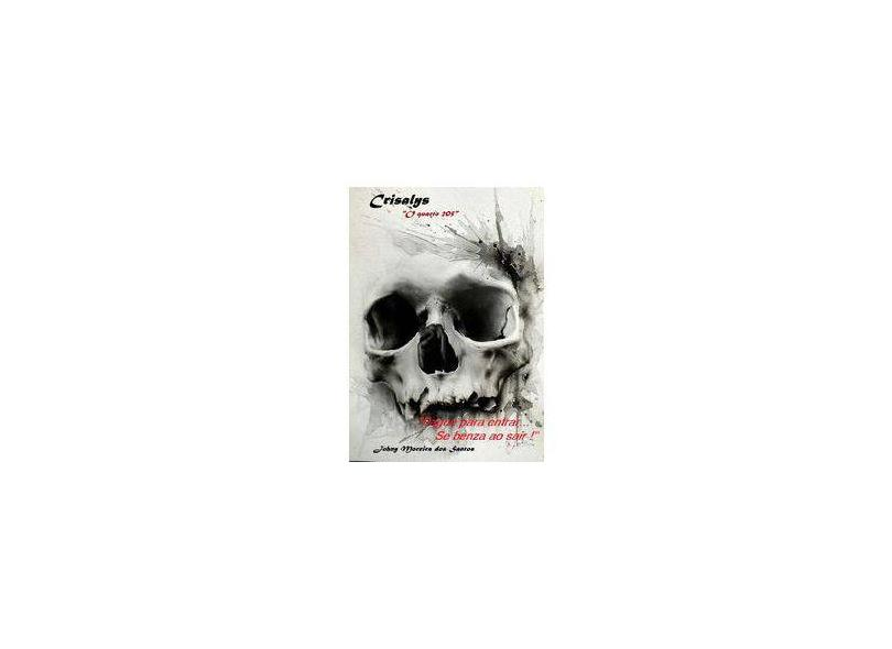 Crisalys - Johny Moreira Dos Santos - 9788567182162