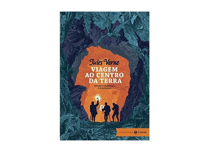 Viagem ao Centro da Terra - Edição Comentada e Ilustrada - Jules Verne - 9788537815519