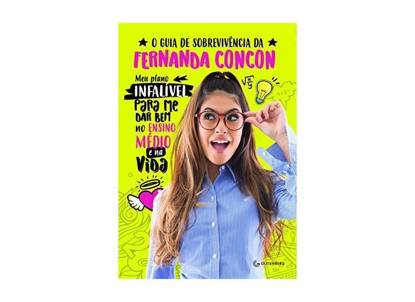 O Guia de Sobrevivência da Fernanda Concon - Concon, Fernanda - 9788582354759